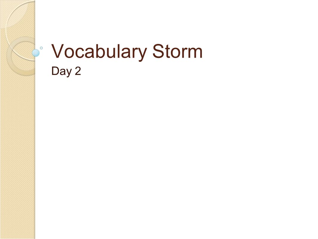 Vocabulary Storm Day 2
