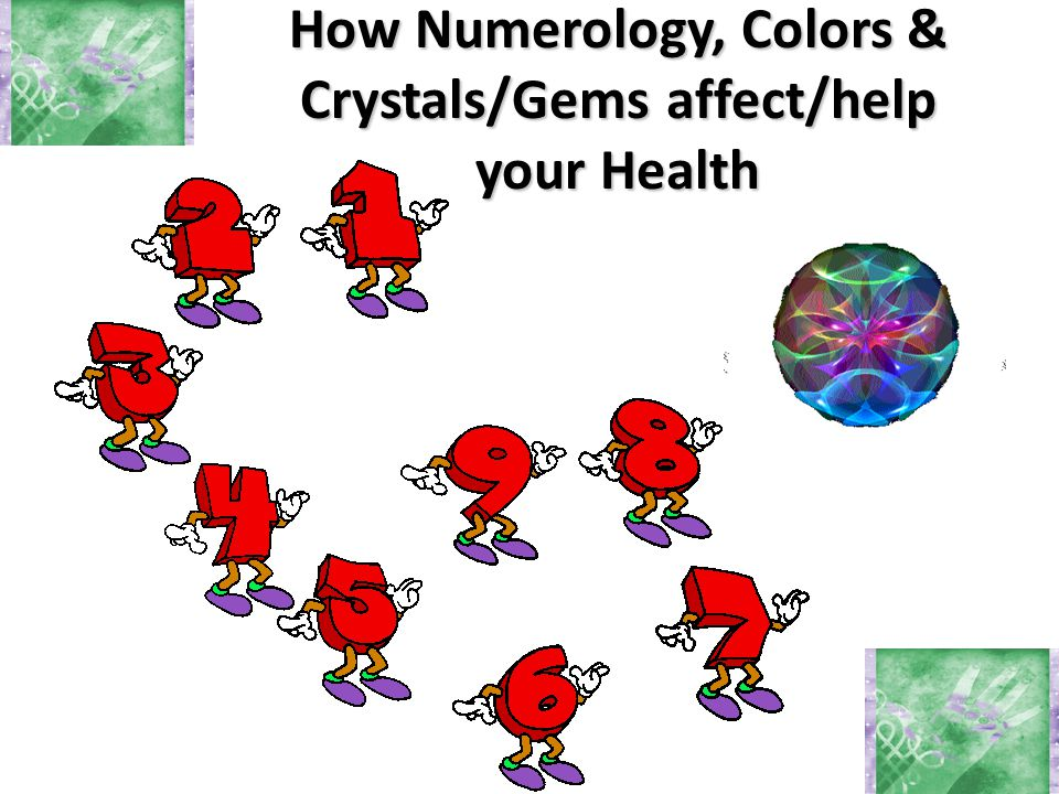 How Numerology, Colors & Crystals/Gems affect/help your Health