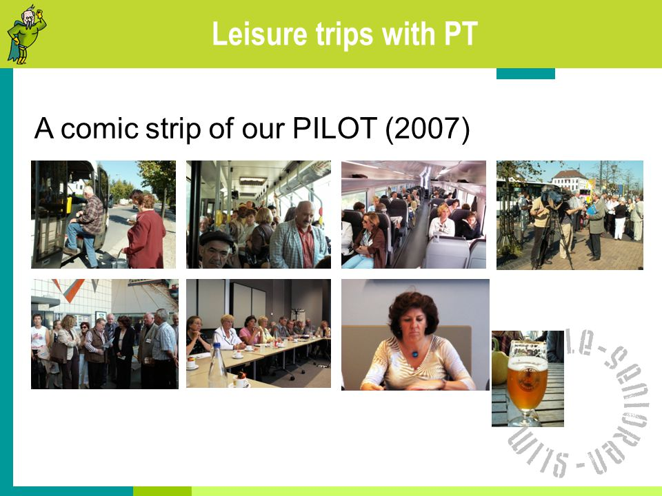 Leisure trips with PT A comic strip of our PILOT (2007)
