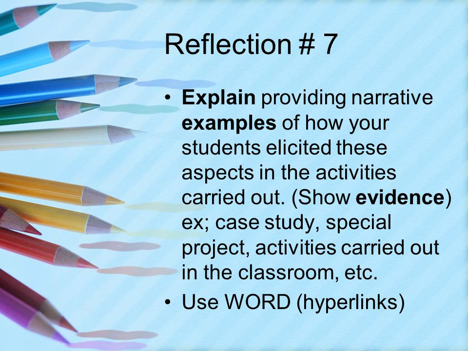Reflection # 7 Explain providing narrative examples of how your students elicited these aspects in the activities carried out.