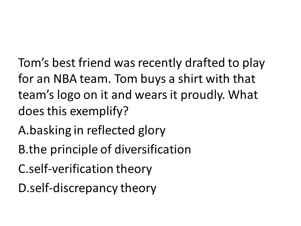 Tom's best friend was recently drafted to play for an NBA team.