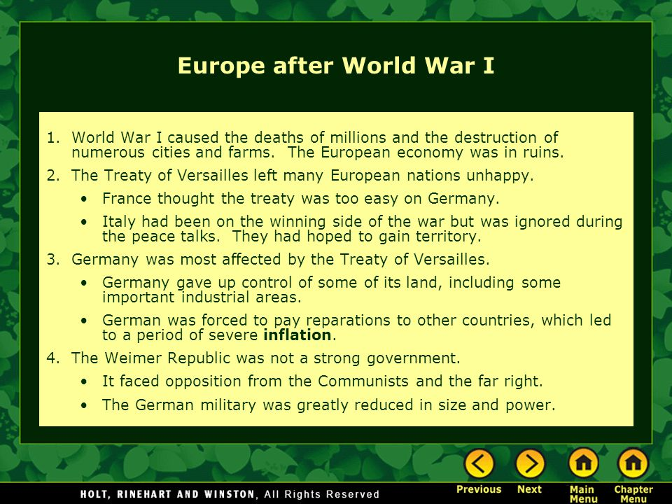 Europe after World War I 1.World War I caused the deaths of millions and the destruction of numerous cities and farms.