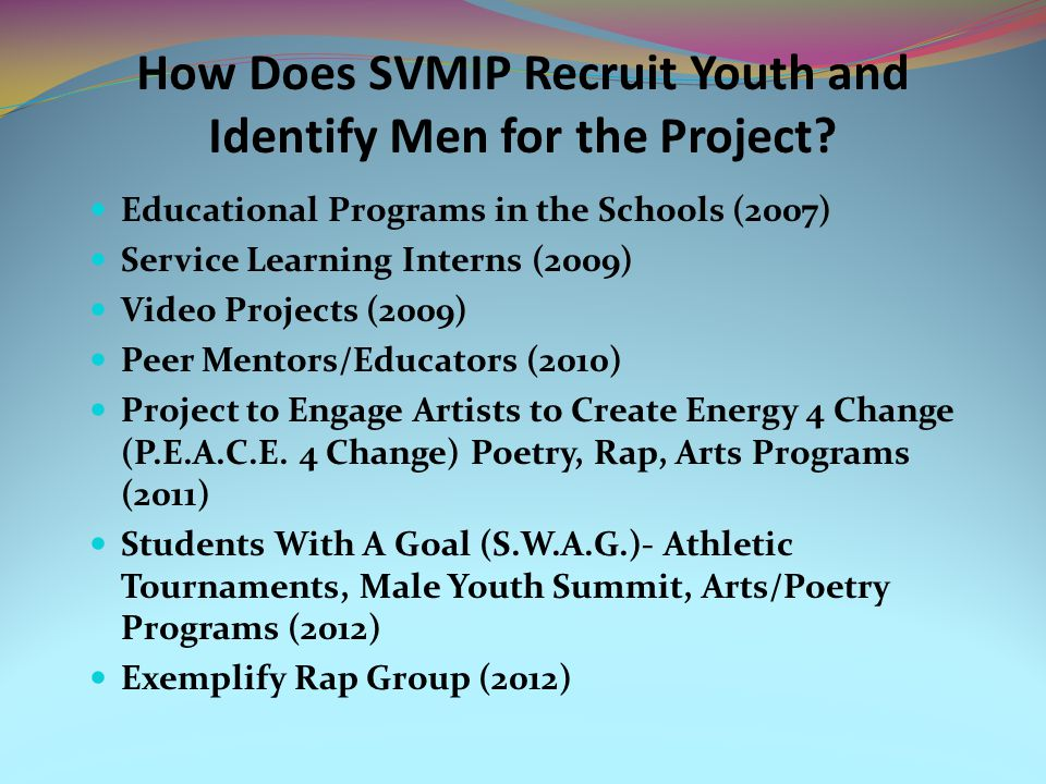 How Does SVMIP Recruit Youth and Identify Men for the Project.