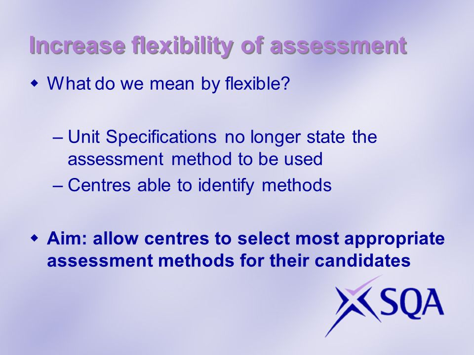 Ensure DDA Compliant  Once the above targets were addressed, this became much less complicated –Standards now clearly stated NOT method –Artificial barriers removed  AIM: ensure that all candidates capable of achieving the identified standard are given equal opportunity to do so.