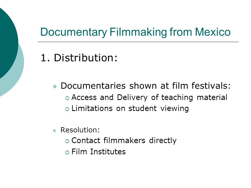Documentary Filmmaking from Mexico 1.