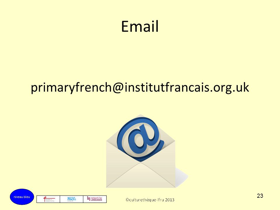 22 Culturethèque The Primary French Project materials are all downloadable from the Culturethèque website. The Training Logs will also be there from A