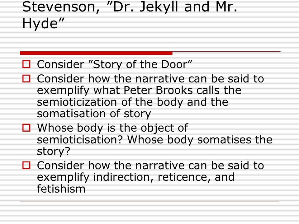 Stevenson, Dr. Jekyll and Mr.