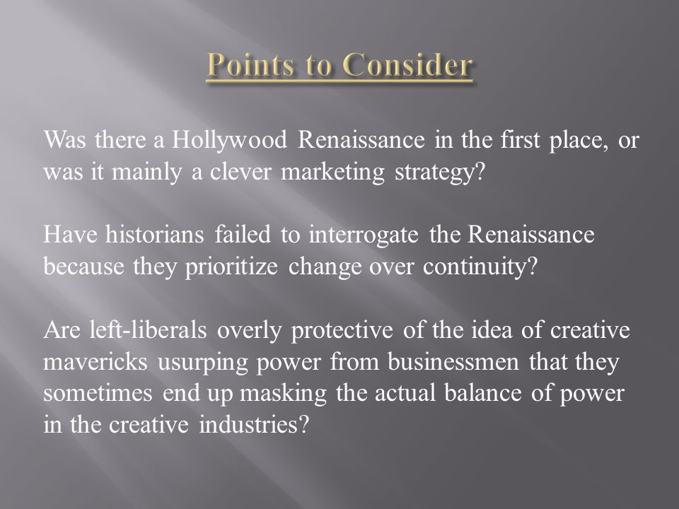 Was there a Hollywood Renaissance in the first place, or was it mainly a clever marketing strategy.