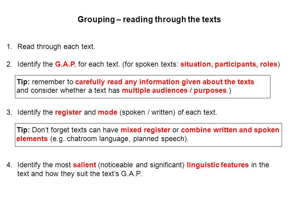 1.Read through each text. 2.Identify the G.A.P. for each text. (for spoken texts: situation, participants, roles) Tip: remember to carefully read any