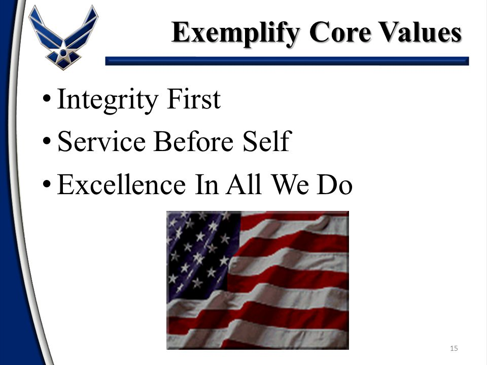 15 Integrity First Service Before Self Excellence In All We Do Exemplify Core Values