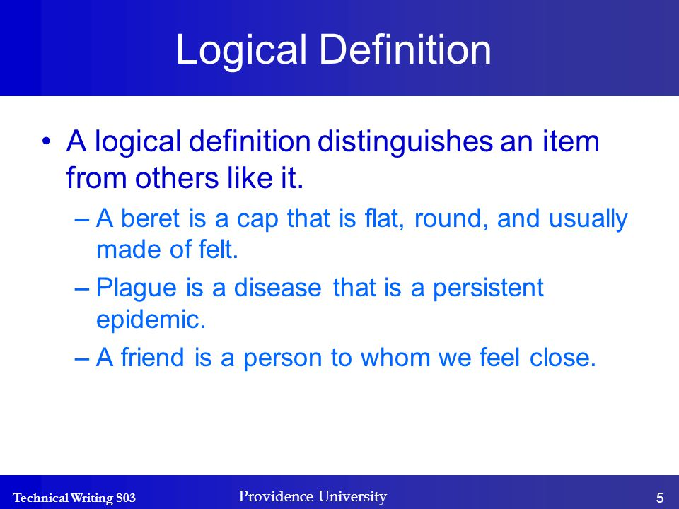 Technical Writing S03 Providence University 6 Definition by negation Definition by negation says what something is not.