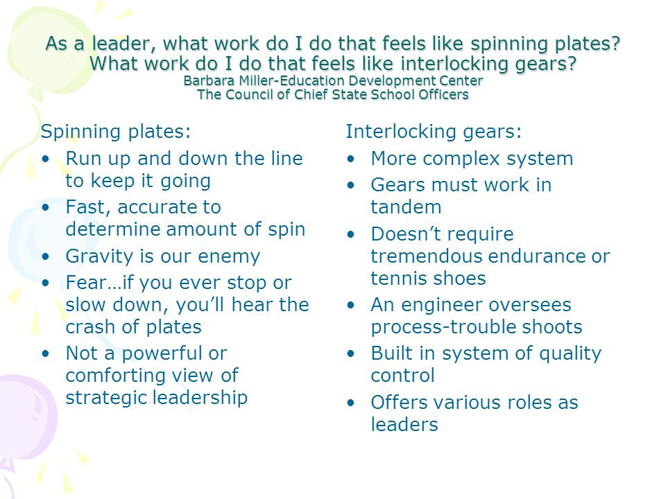 As a leader, what work do I do that feels like spinning plates.