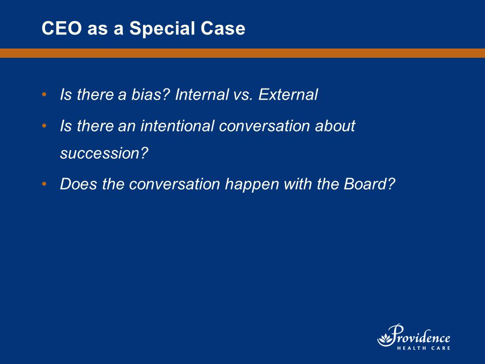 CEO as a Special Case Is there a bias. Internal vs.