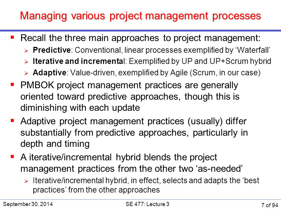 Project Charter  Activities  Define scope  Document Project Risks, Assumptions, and Constraints  Identify and Perform Stakeholder Analysis  Develop Project Charter  Obtain Project Charter Approval  Deliverables  Project charter  Statement of work (SOW) (aka Scope) September 30, 2014SE 477: Lecture 3 18 of 94