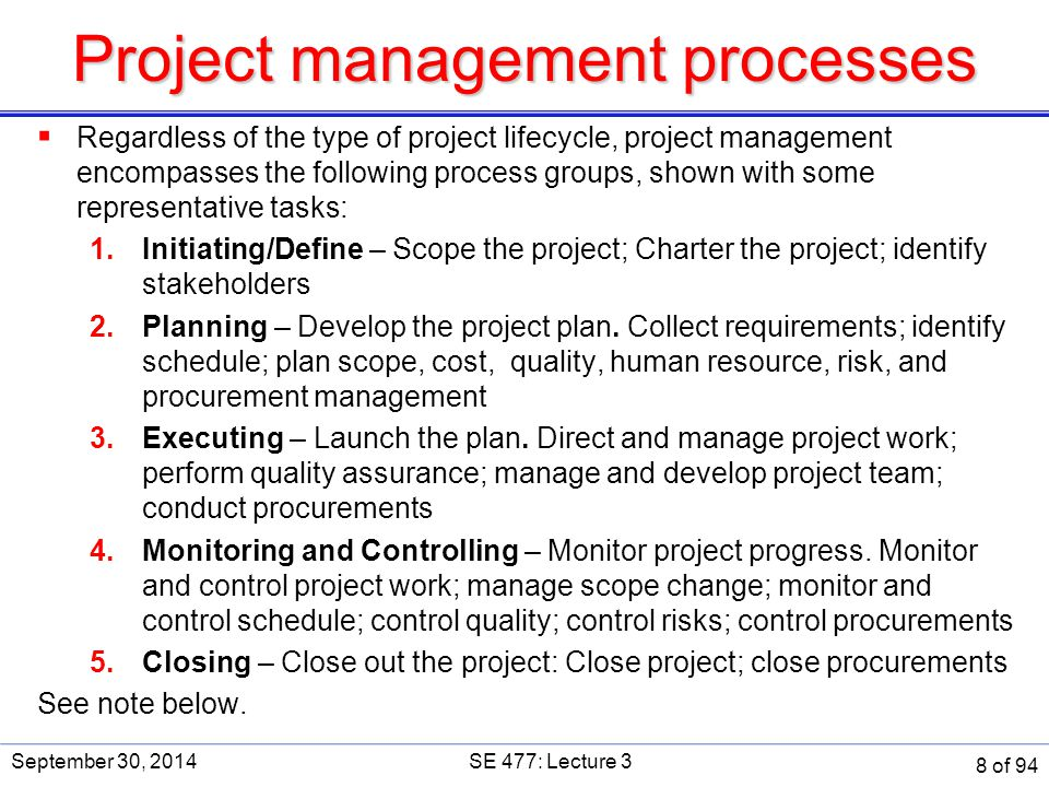 Activities by % of Total Effort NASA's Manager's Handbook for Software Development September 30, 2014SE 477: Lecture 3 89 of 94