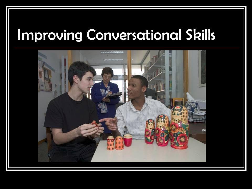 Improving Conversational Skills