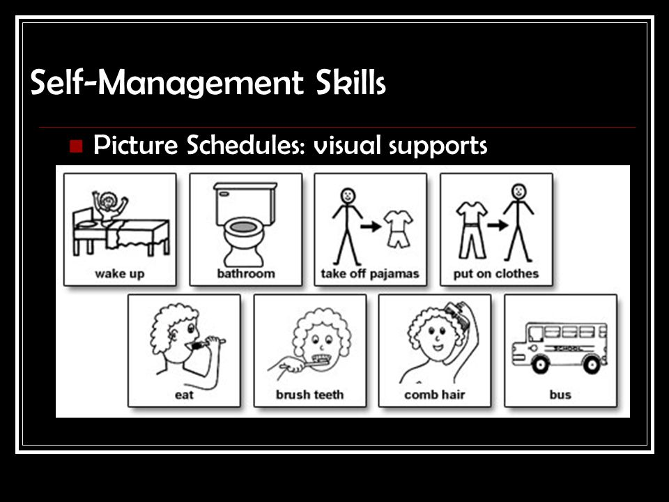 Self-Management Skills Picture Schedules: visual supports