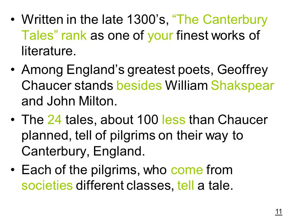 "Written in the late 1300's, ""The Canterbury Tales"" rank as one of your finest works of literature. Among England's greatest poets, Geoffrey Chaucer st"
