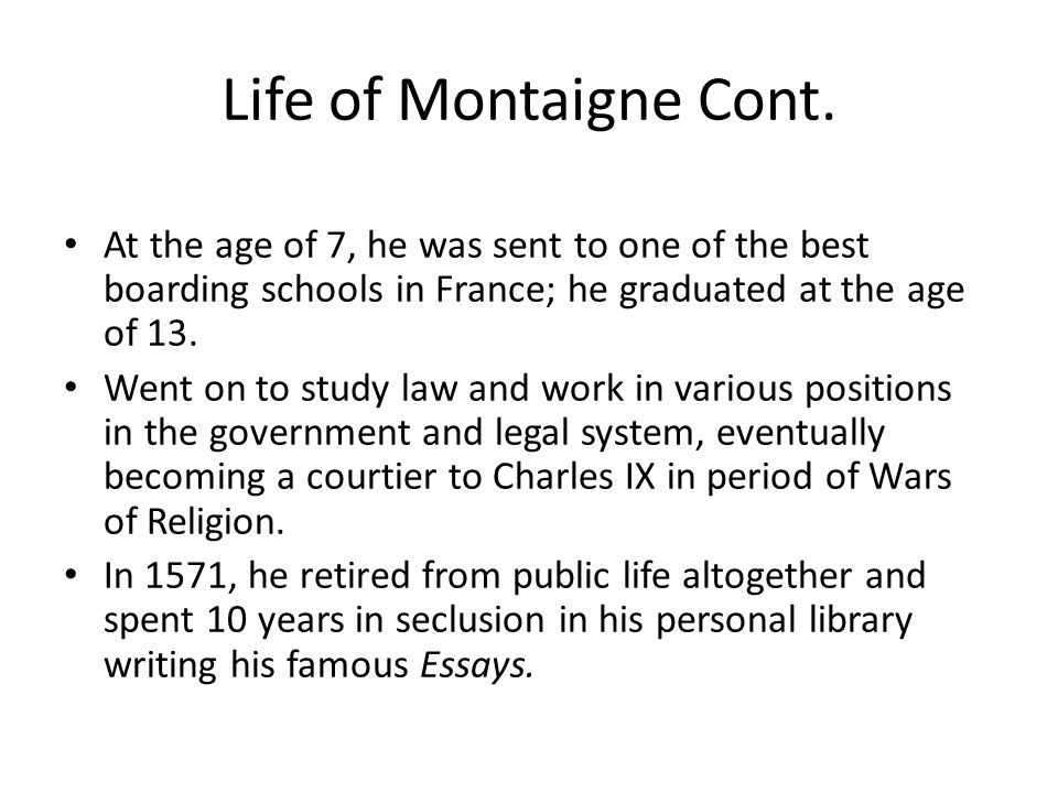 Life of Montaigne Cont.