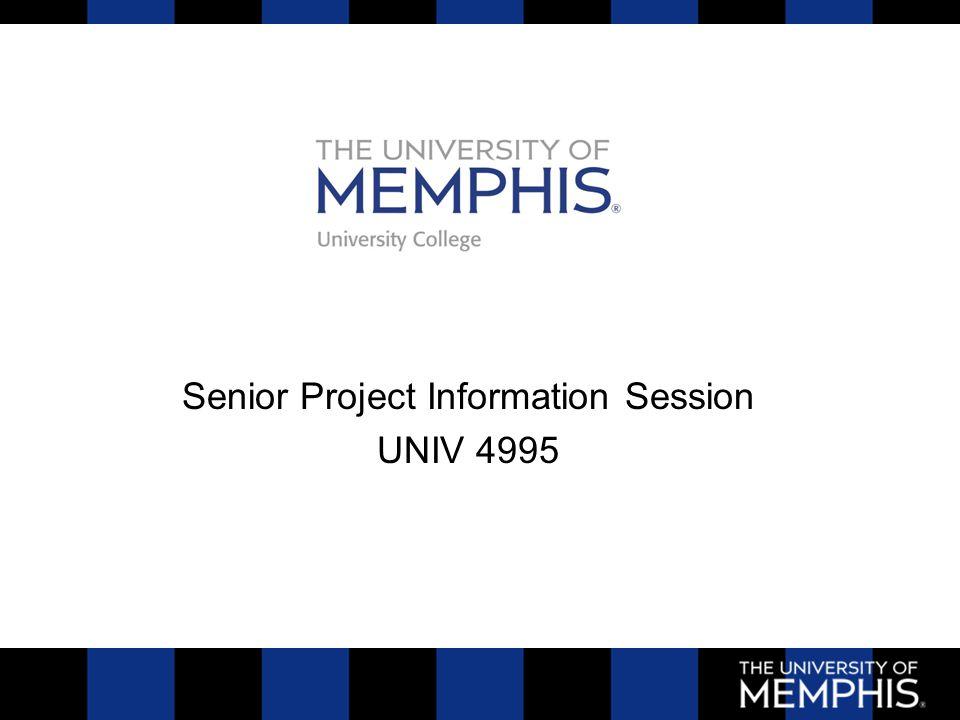 Senior Project Information Session UNIV 4995