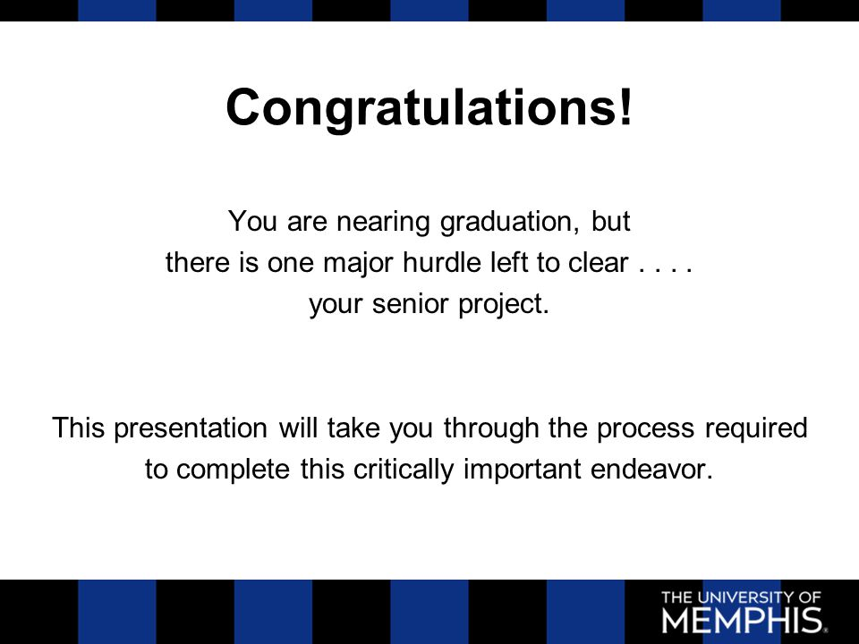 Congratulations. You are nearing graduation, but there is one major hurdle left to clear....