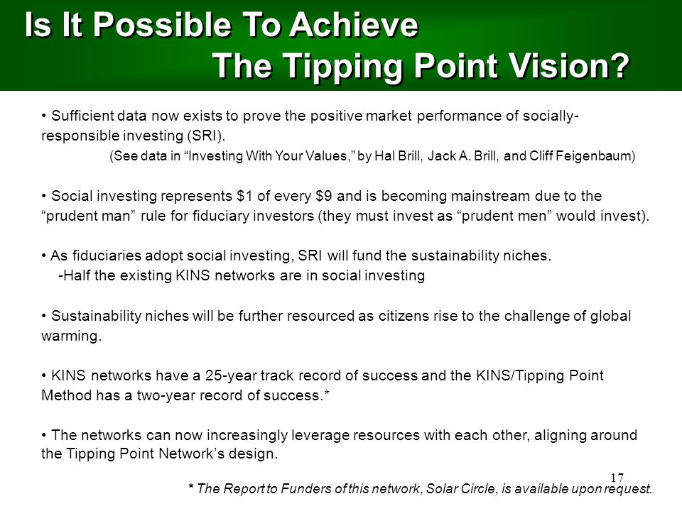 17 Is It Possible To Achieve The Tipping Point Vision.