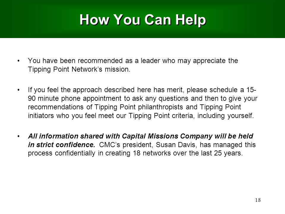 18 You have been recommended as a leader who may appreciate the Tipping Point Network's mission.