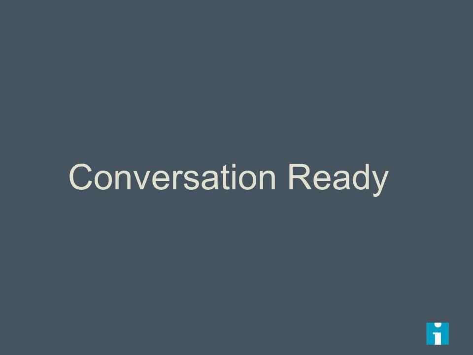 Conversation Ready