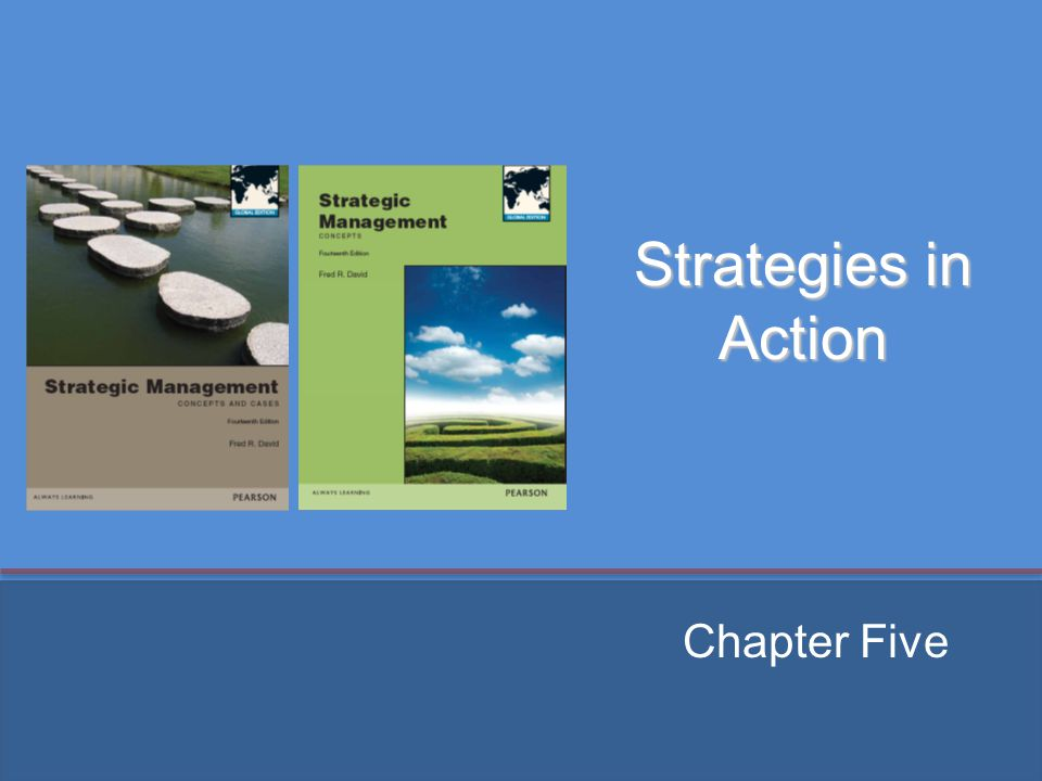 Strategies in Action Chapter Five