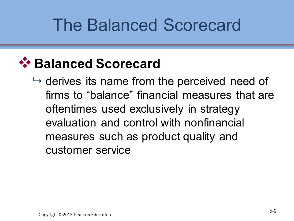 "The Balanced Scorecard  Balanced Scorecard  derives its name from the perceived need of firms to ""balance"" financial measures that are oftentimes us"