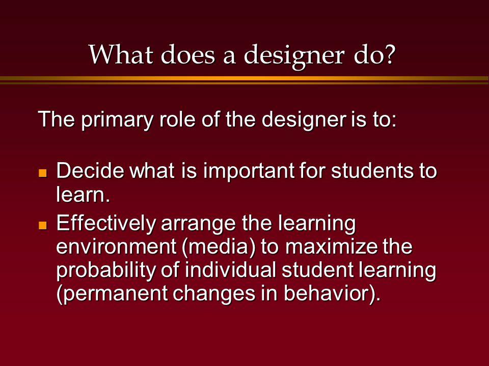 Instructional Design is based on..