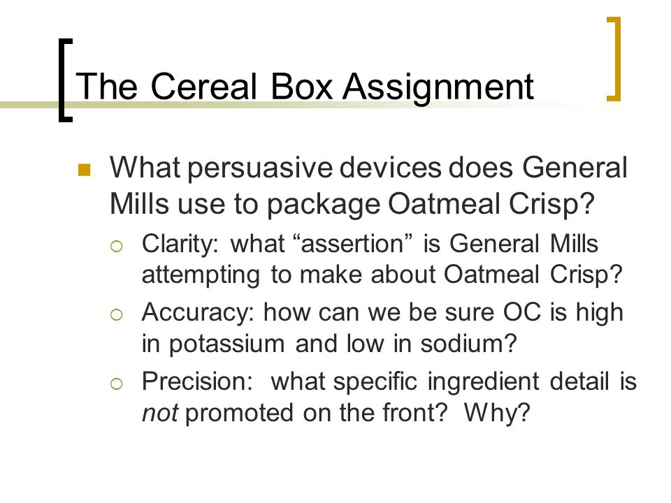 The Cereal Box Assignment  Relevance: what relevance is the packaging's rhetoric to Canadians.