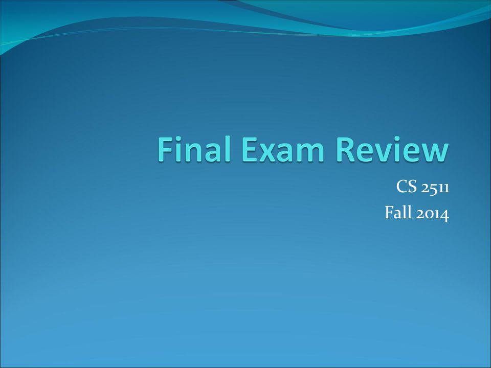 CS 2511 Fall 2014