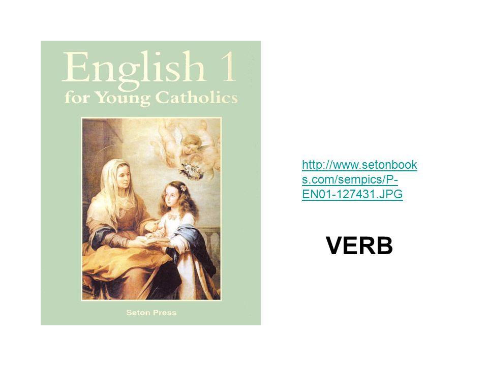 http://www.setonbook s.com/sempics/P- EN01-127431.JPG VERB