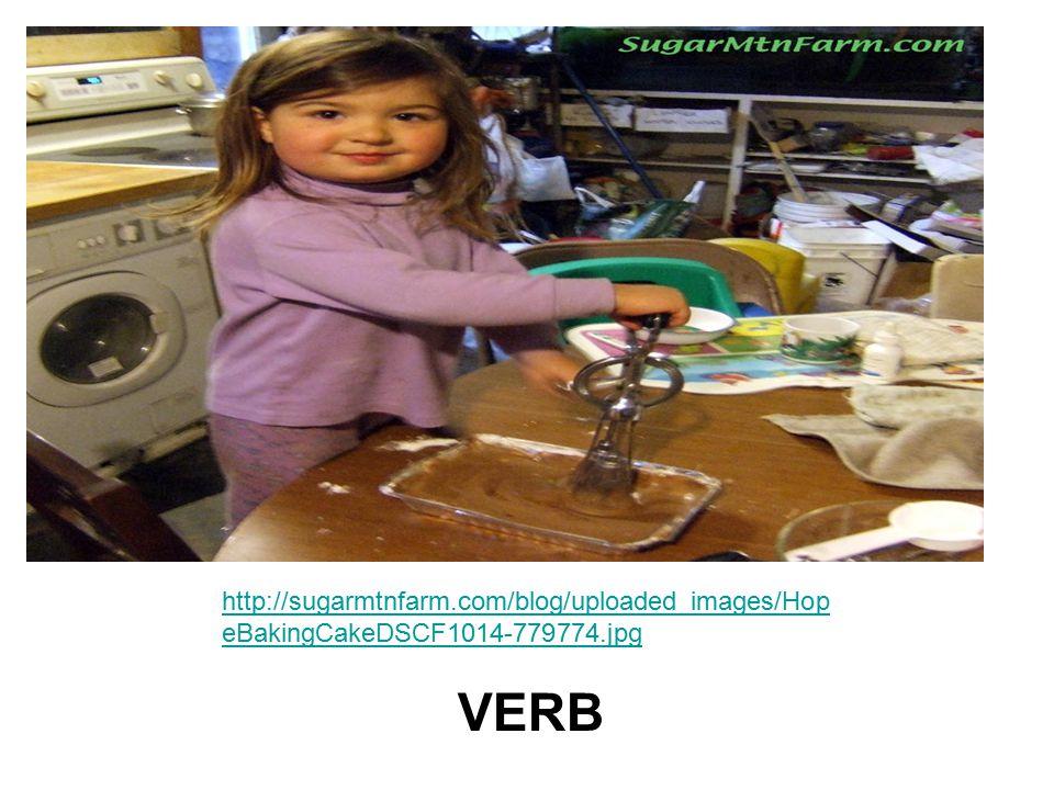 http://sugarmtnfarm.com/blog/uploaded_images/Hop eBakingCakeDSCF1014-779774.jpg VERB