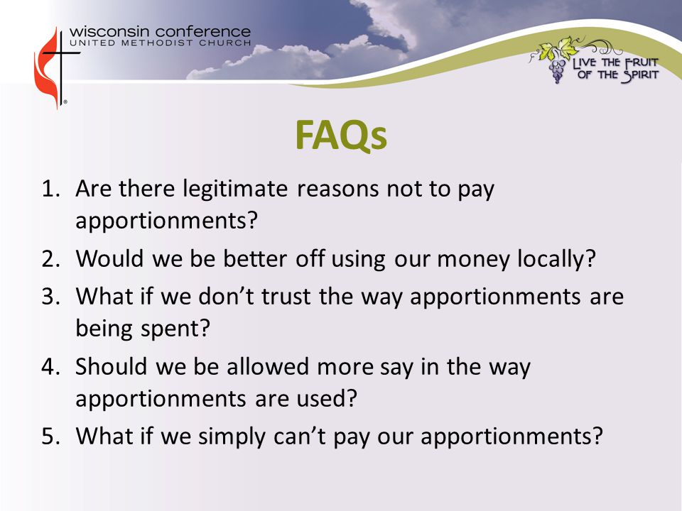 FAQs 1.Are there legitimate reasons not to pay apportionments.