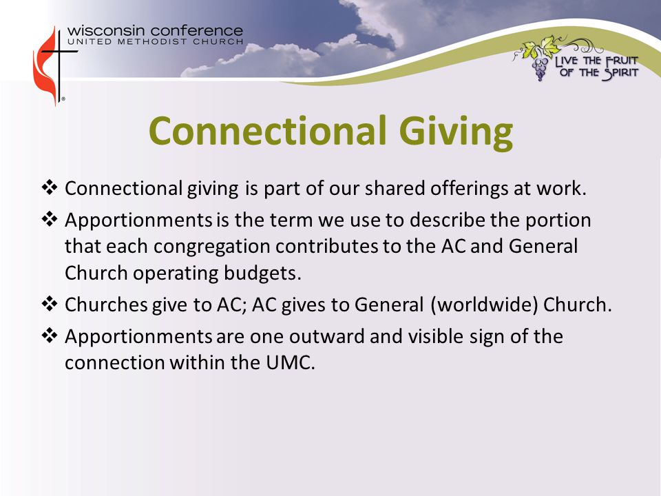 Connectional Giving  Connectional giving is part of our shared offerings at work.