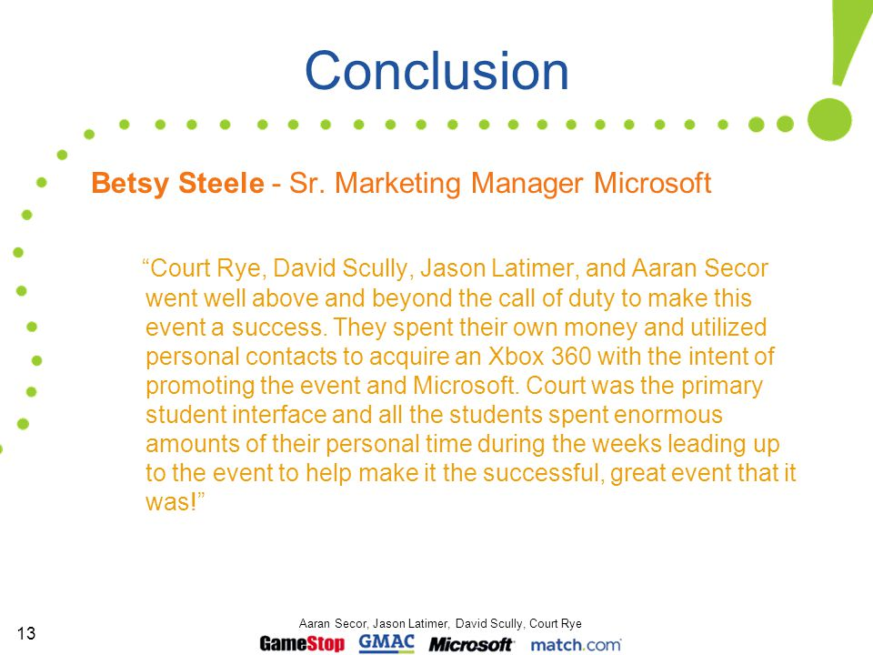 13 Aaran Secor, Jason Latimer, David Scully, Court Rye Conclusion Betsy Steele - Sr.