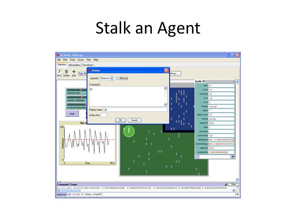Stalk an Agent