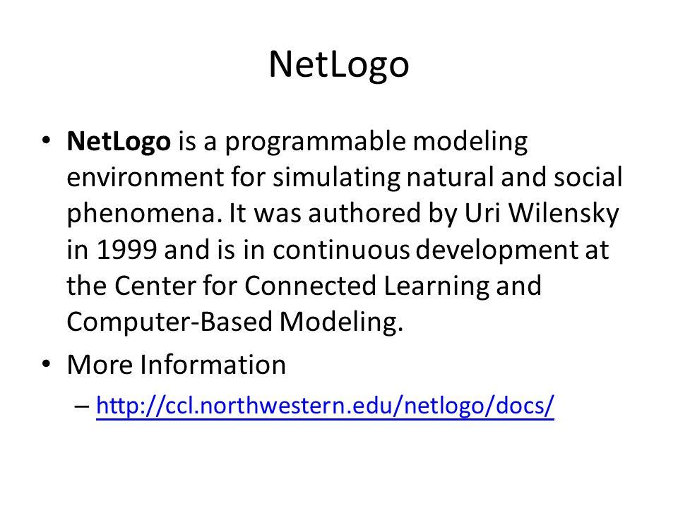 Download and Install http://ccl.northwestern.edu/netlogo/