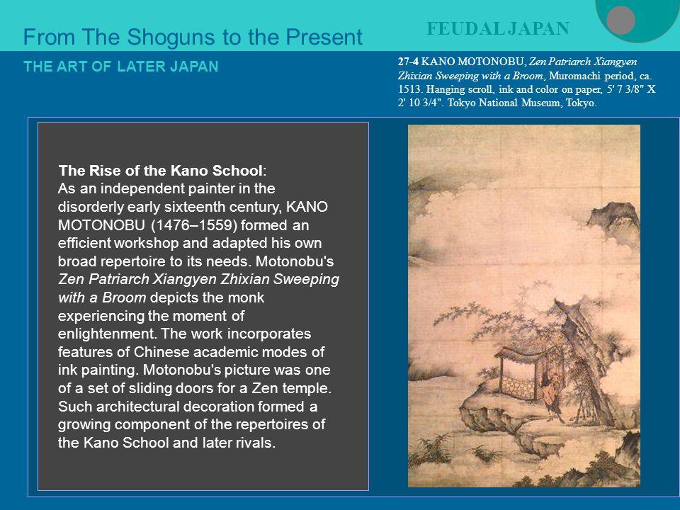 Early Renaissance 27-4 KANO MOTONOBU, Zen Patriarch Xiangyen Zhixian Sweeping with a Broom, Muromachi period, ca.