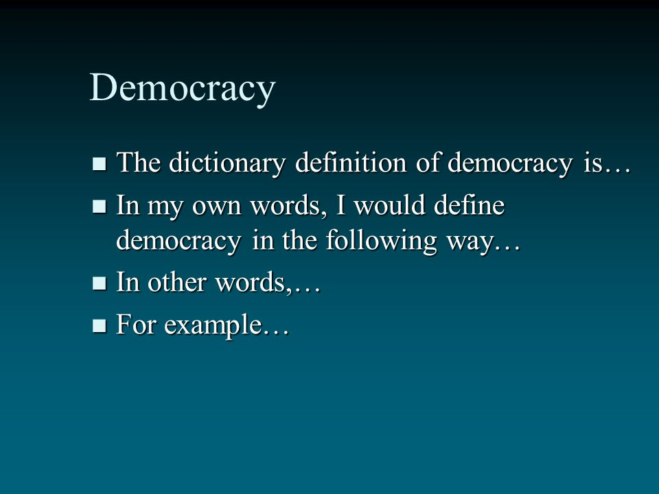 Write Your Understanding of a Primary Concept: Democracy Now following the clarification strategy, write your understanding of democracy. Write the di
