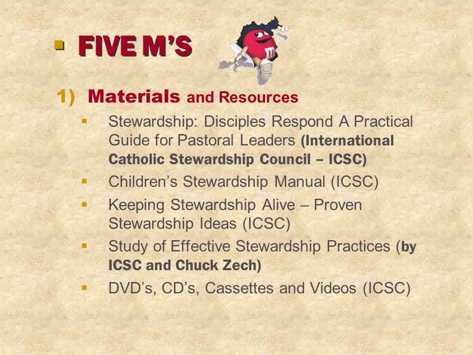 1)Materials and Resources  Stewardship: Disciples Respond A Practical Guide for Pastoral Leaders (International Catholic Stewardship Council – ICSC)