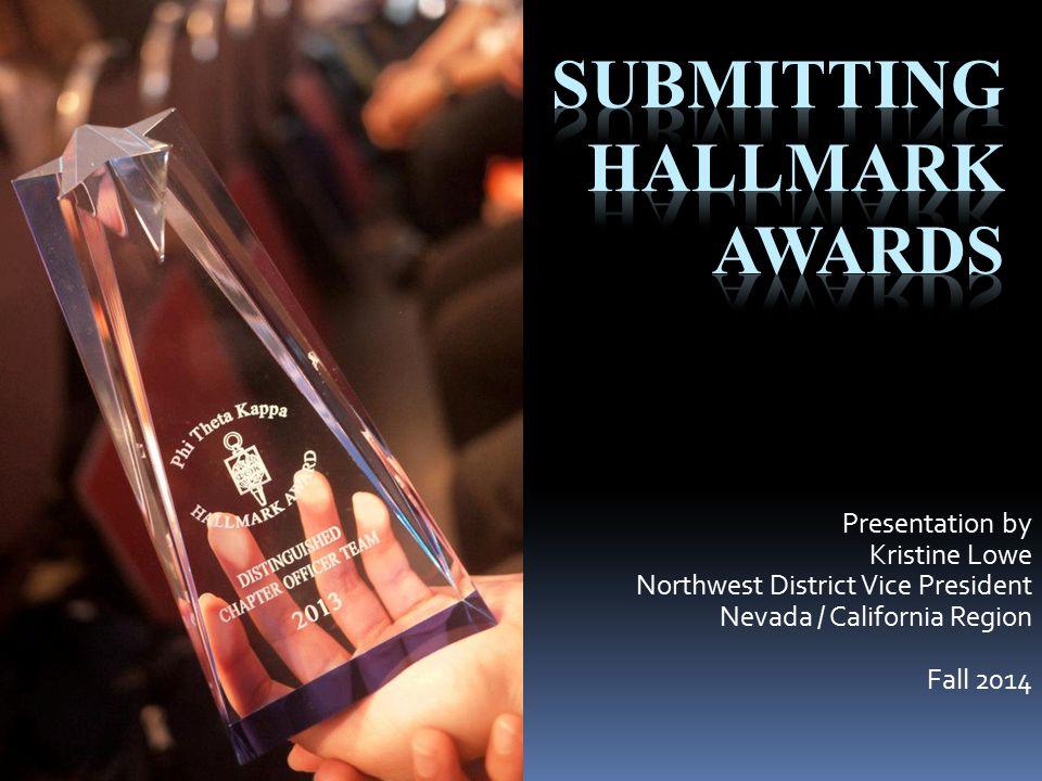 Presentation by Kristine Lowe Northwest District Vice President Nevada / California Region Fall 2014