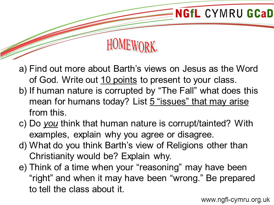 www.ngfl-cymru.org.uk a)Find out more about Barth's views on Jesus as the Word of God.