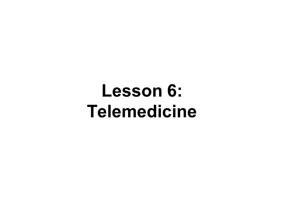 Lesson 6: Telemedicine