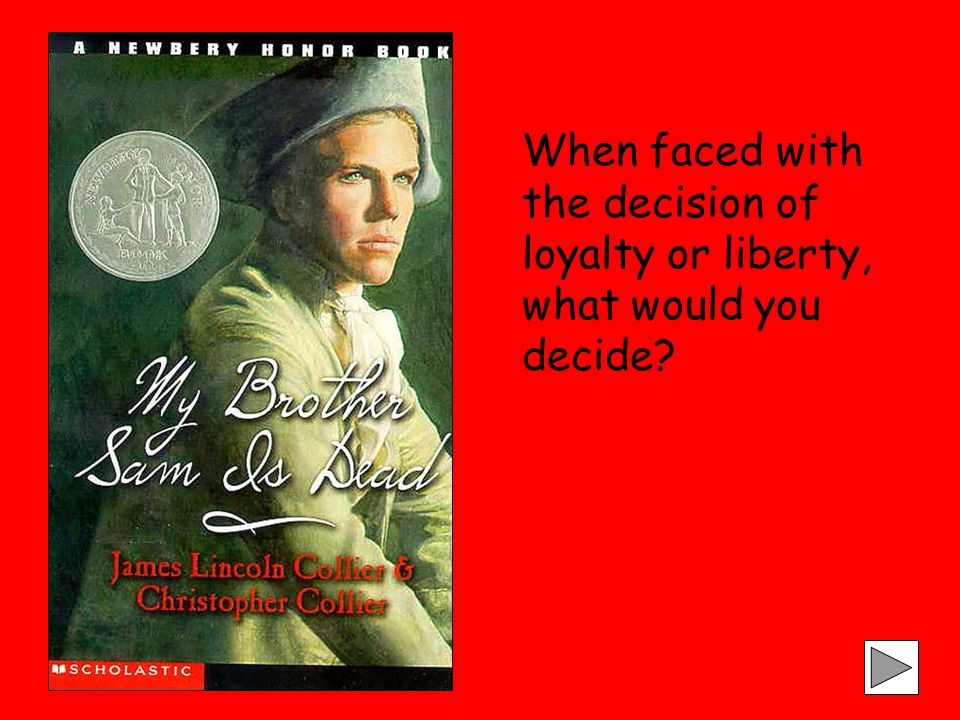 When faced with the decision of loyalty or liberty, what would you decide