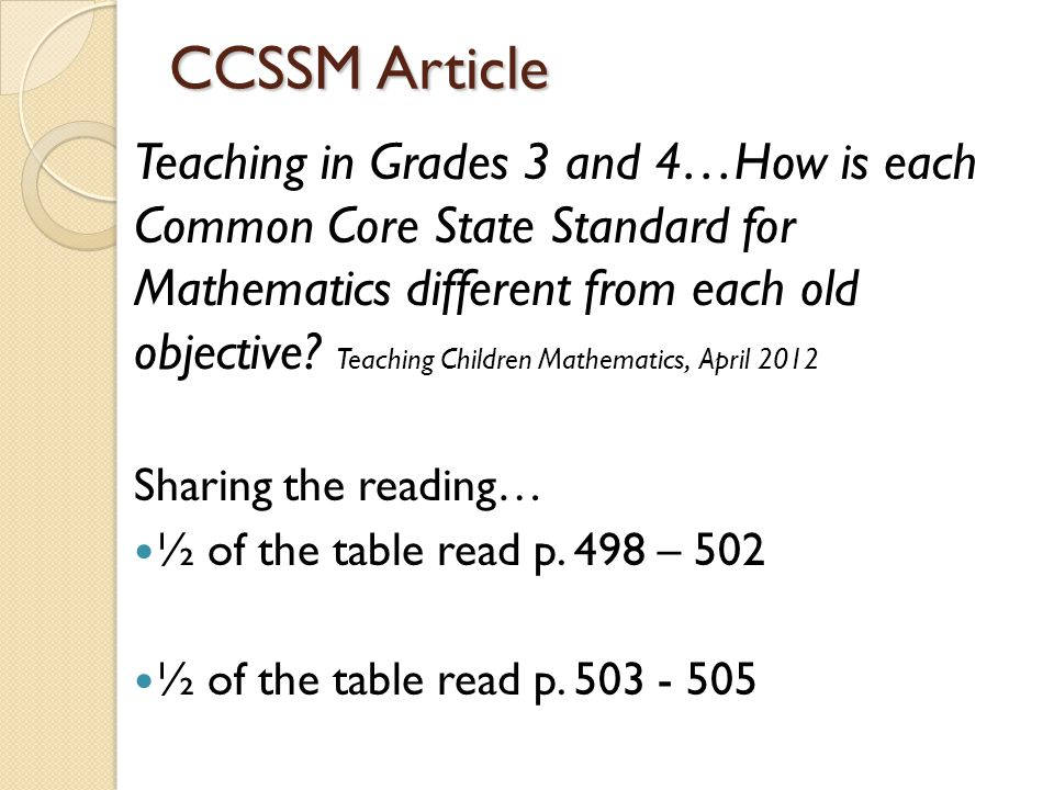 CCSSM Article Teaching in Grades 3 and 4…How is each Common Core State Standard for Mathematics different from each old objective.