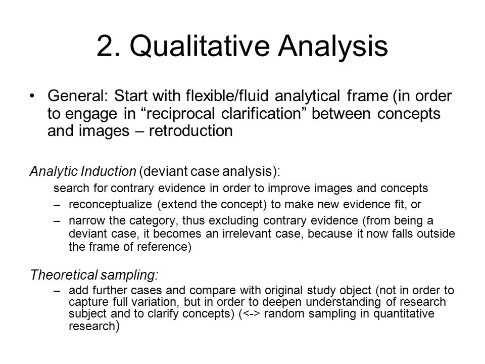 """2. Qualitative Analysis General: Start with flexible/fluid analytical frame (in order to engage in """"reciprocal clarification"""" between concepts and ima"""