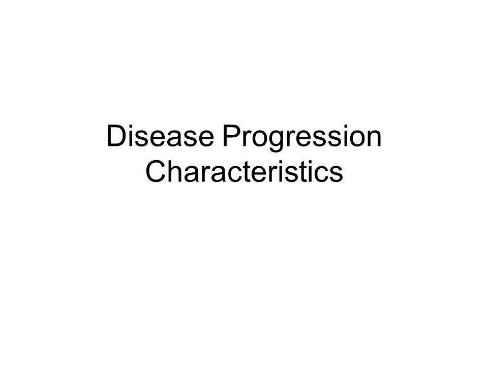 Disease Progression Characteristics